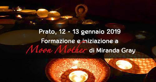 FORMAZIONE ED INIZIAZIONE A MOON MOTHER DI MIRANDA GRAY