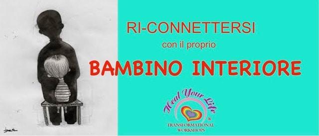 RI-CONNETTERSI CON IL PROPRIO BAMBINO INTERIORE