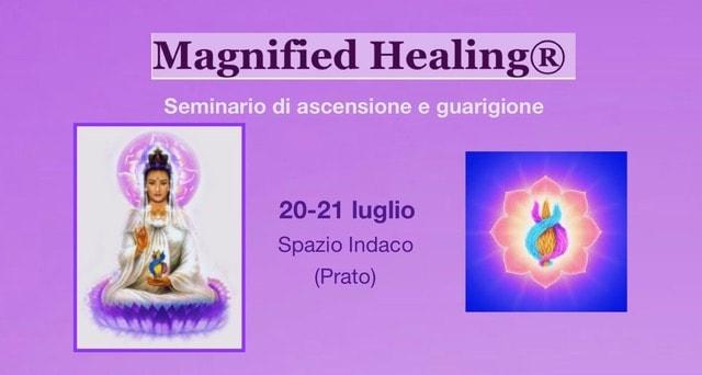 Magnified Healing: seminario di ascensione e guarigione